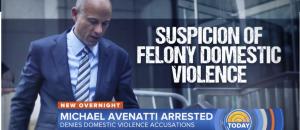 Michael Avenatti Arrested on Domestic Violence Charge